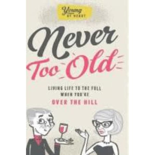 Never too Old book