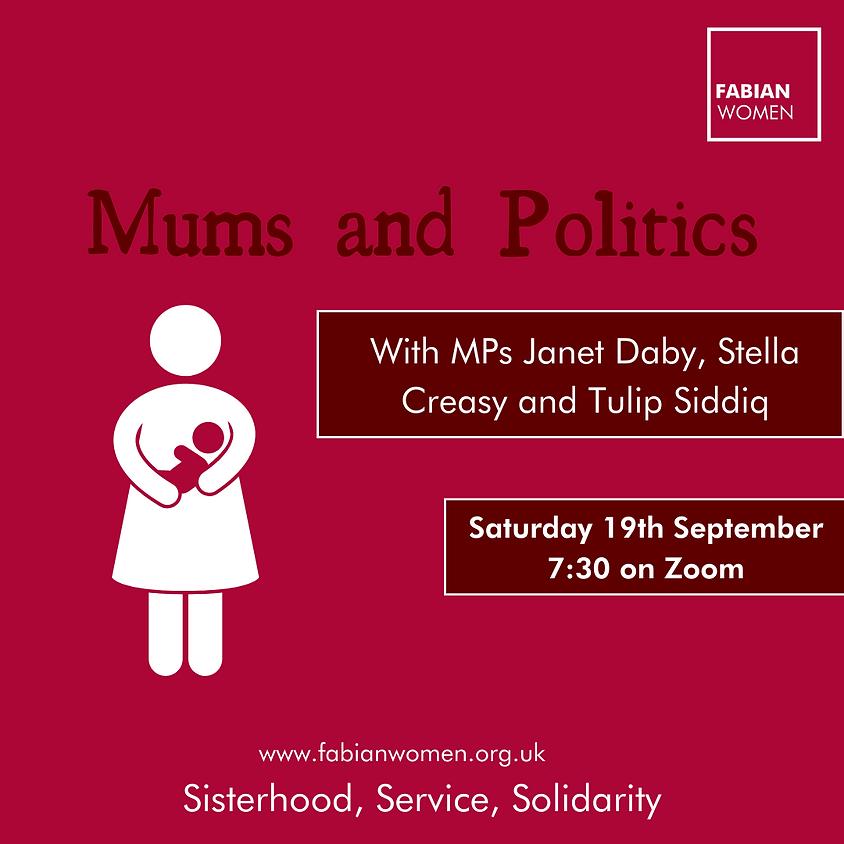 Mums and Politics