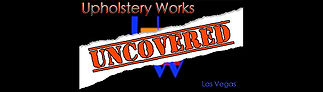 Upholstery Works Uncovered