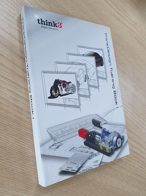 ThinkDesign Training Book 1