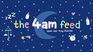 The 4am Feed With Our Tiny Diaries