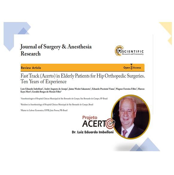 Nova publicação! ACERTO - Experiência de 10 anos em operações ortopédicas de quadril em idosos