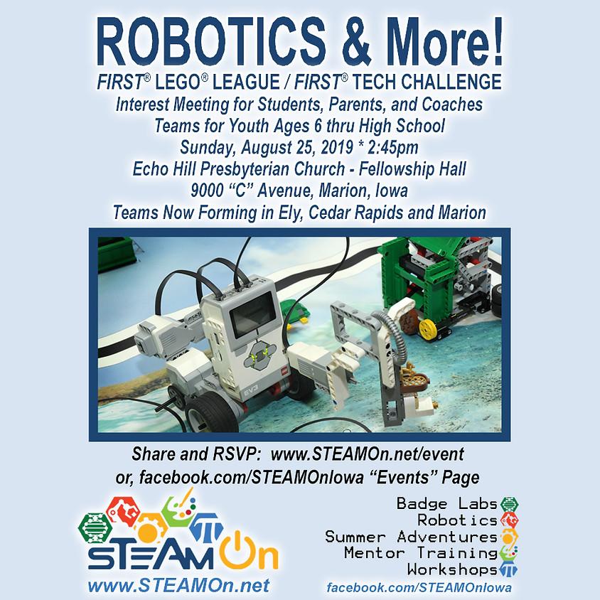 Robotics & More Interest Meeting - Teams Forming Now