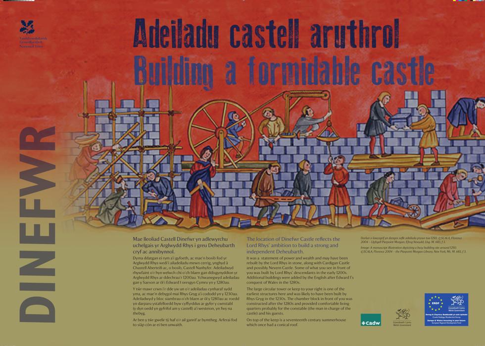 Interpretation Panel: Dinefwr Castle - Building the Castle
