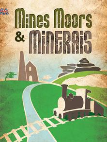 Liskeard Tourist Information Centre - Mines, Moors & Minerals logo