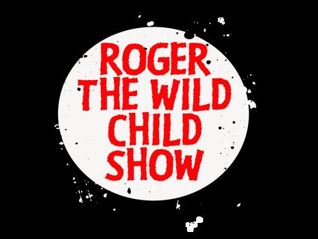 Roger The Wild Child Show - Episode 2 - SPEEEECH!