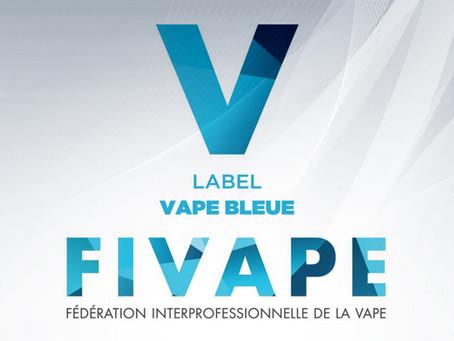 Nous nous affilions au Label VBleue de la Fivape