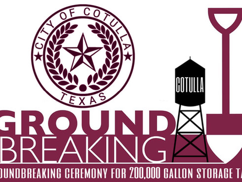 City of Cotulla breaks ground for New 200,000 gallon storage tank