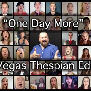One Day More: Local theatre artists show the unifying power of #VegasBornArts amid adversity