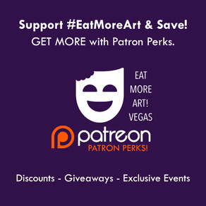 Culture Cravers GET MORE with Eat More Art Vegas on Patreon!