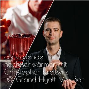Christopher Krellwitz, Vox Bar Grand Hyatt, 2/2