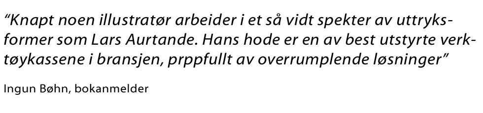 sitat om Lars Aurtande