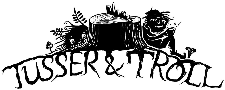 Tusser & Troll