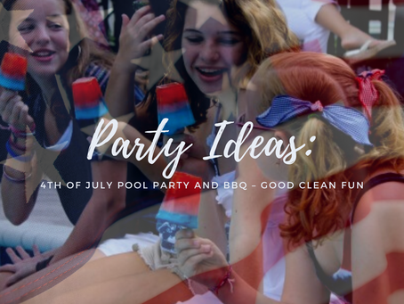 4th of July Pool Party and BBQ – Good Clean Fun