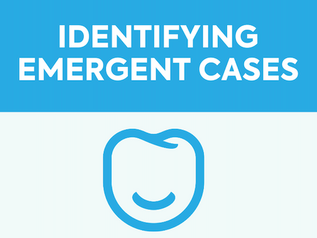 Identifying and Managing Emergent Dental Cases during COVID-19 Crisis
