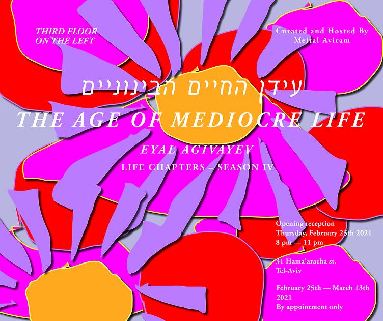 Eyal Agivayev_The Age of Mediocre Life_I