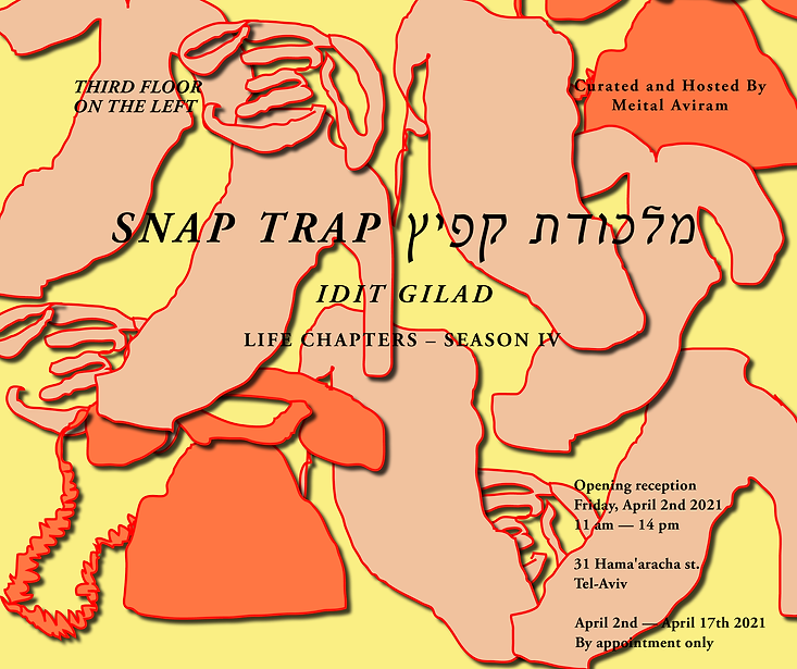 Idit Gilad_Snap Trap_Invitation.png