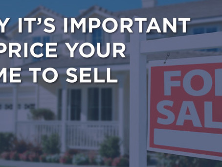 Why It's Important to Price Your Home to Sell