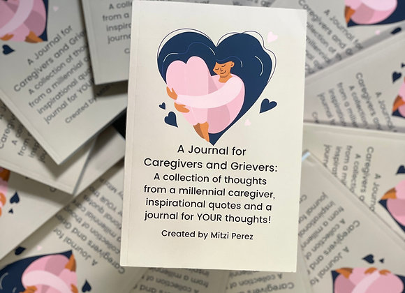 A Journal for Caregivers and Grievers