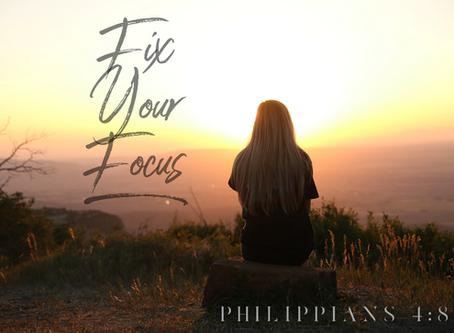 Fix Your Focus