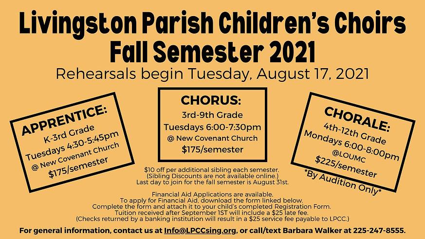 Livingston Parish Children's Choirs Fall Semester 2021 Rehearsals begin Tuesday, August 17