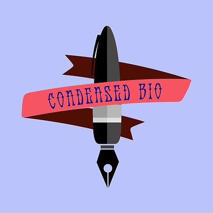 Condensed Bio