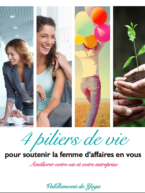 4 piliers de vie pour soutenir la femme d'affaires en vous