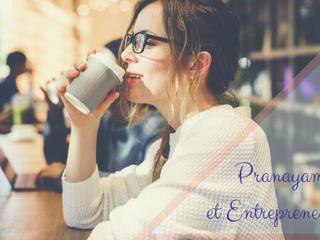 Pranayama et Entrepreneuriat