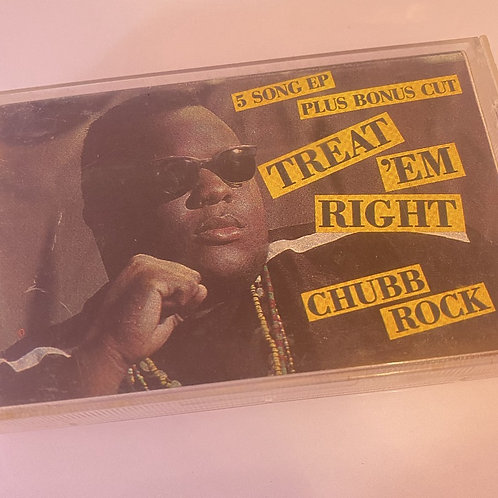 Chubb Rock – Treat 'Em Right