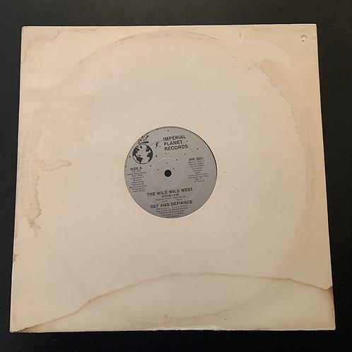 """Def and Defiance """"Wild Wild West"""" 12"""" Vinyl"""