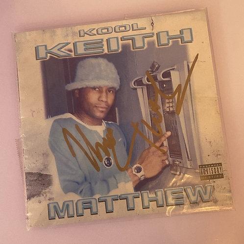 Kool Keith – Matthew (Signed)