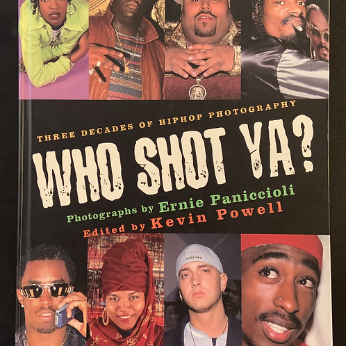 """""""Who Shot Ya?"""" RARE Out of Print Book (Signed by Ernie Paniccioli)"""