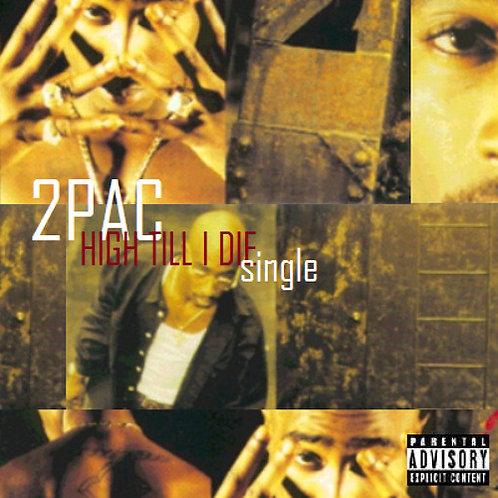"RARE Tupac Original Studio DAT (""High Till I Die"")"