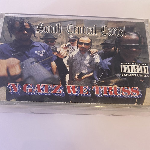 South Central Cartel – 'N Gatz We Truss