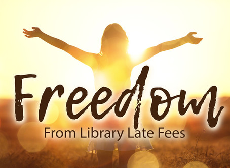 Freedom From Library Late Fees!