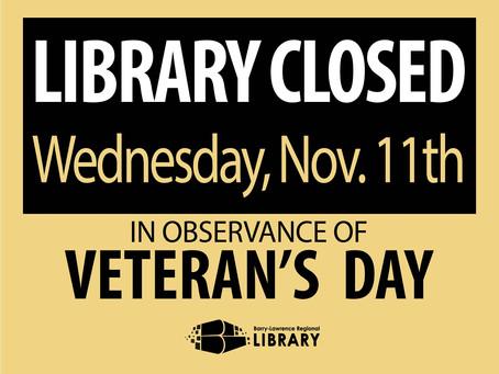 Closed on Veteran's Day