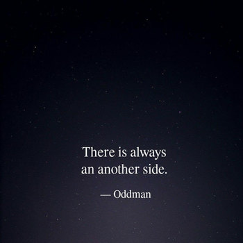 Oddman Quote on Possibilities
