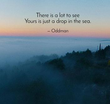 Oddman Quote on Life Philosophy
