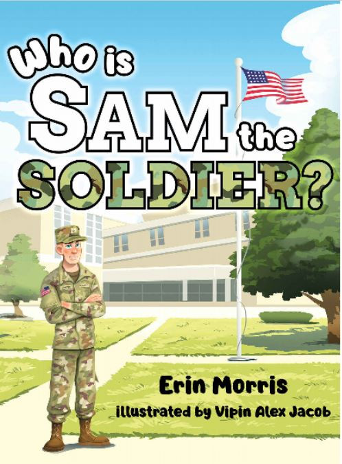 Who is Sam the Soldier? Erin Morris