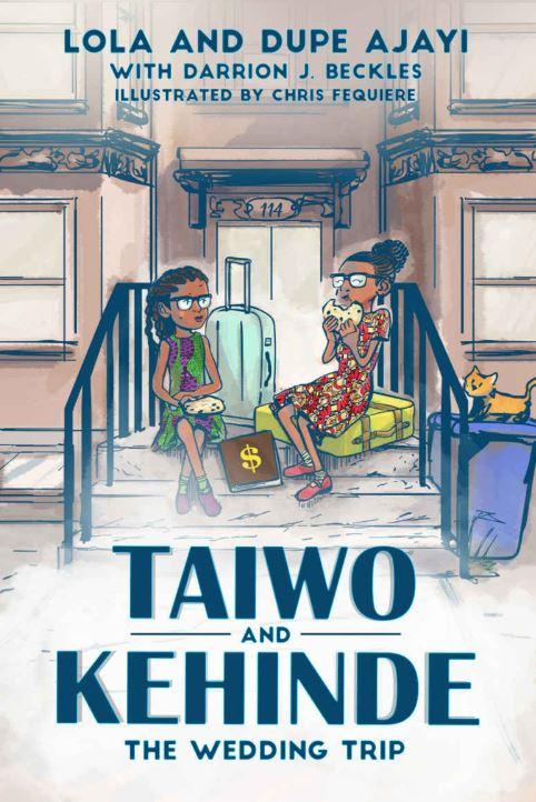 Taiwo and Kehinde Lola and Dupe Ajayi