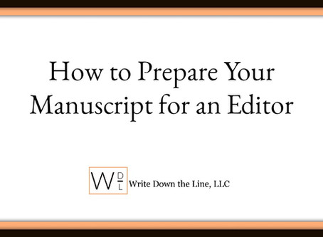 How to Prepare Your Manuscript for an Editor