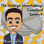 Ep8_The Strategic Shareholdings Consulta
