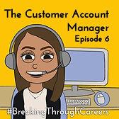 Ep6- customer account manager_jpg.jpg