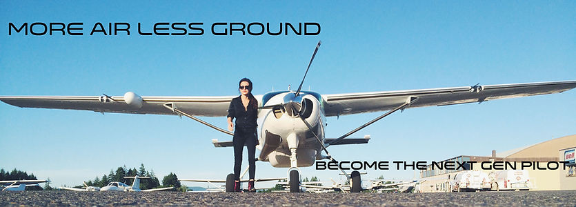 More Air Less Ground - Become the Next Gen Pilot!