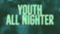 youthallnighwebsite+(3).jpg