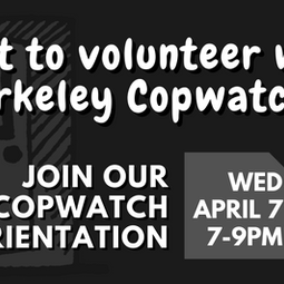TOMORROW! 4/7 Copwatch Orientation
