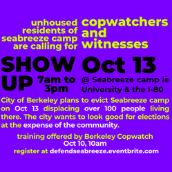 Copwatchers Needed at Seabreeze Encampment