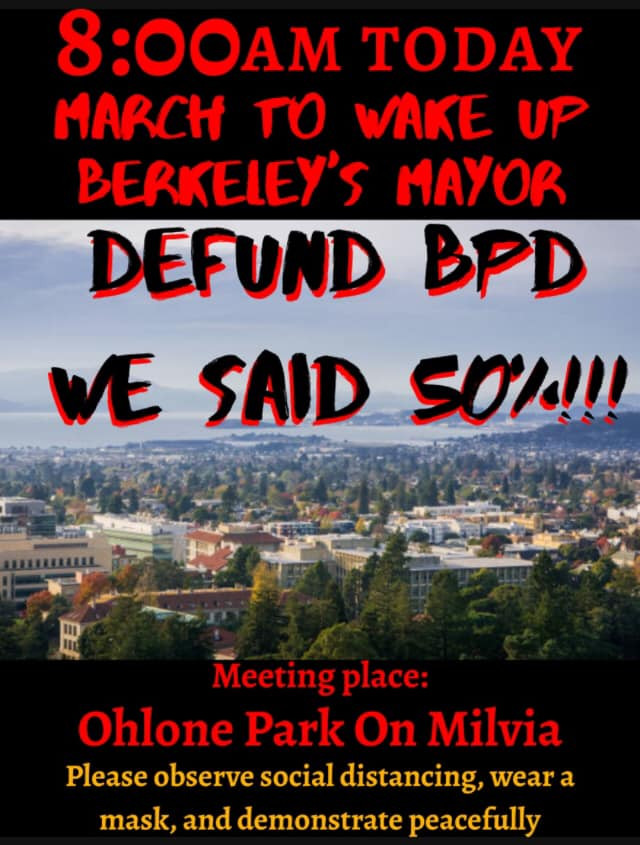 March to Wake up Berkeley Mayor: DEFUND BPD!