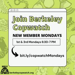 Join Copwatch: New Member Mondays