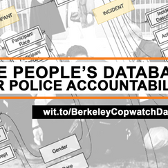 Berkeley Copwatch & WITNESS Announce Launch of the People's Database